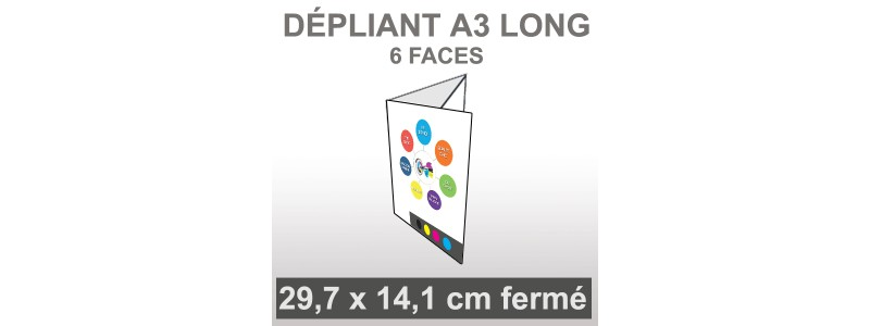 Dépliant A3 LONG (6 faces roulé)